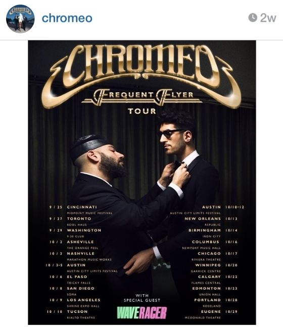 Chromeo Tour Dates 2014